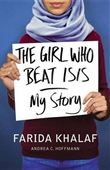 The Girl Who Beat ISIS: My Story
