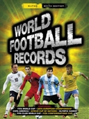 World Football Records: 6th Edition