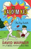 The Kaboom Kid: The Big Switch