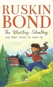 The Whisling Schoolboy and Other Stories of School Life