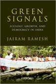 Green Signals: Ecology, Growth and Democracy in India