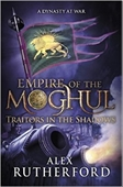 Empire of the Moghul: Traitors In The Shadows
